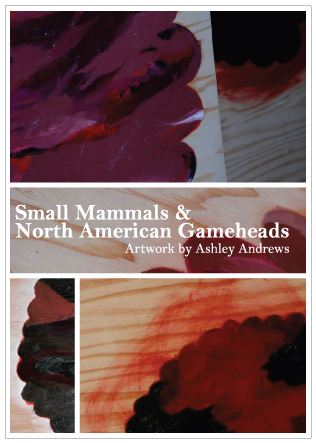 Ashley Andrews / Small Mammals and North American Gameheads